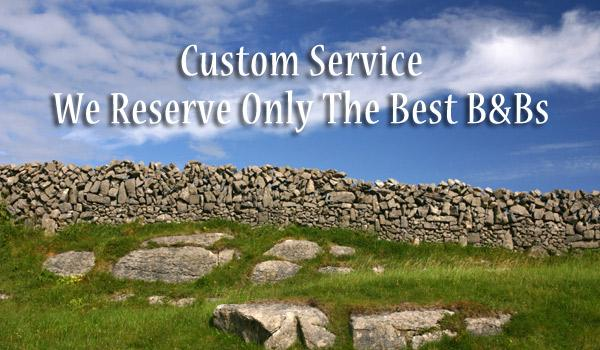 We'll select your B&Bs and reserve them for you. Our years of experience and client feedback ensure that we'll choose only the very best B&Bs.