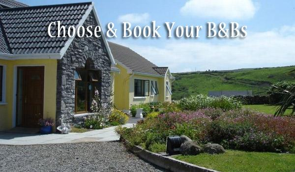 Choose Your B&Bs - We provide you with a guide with over 3,000 B&Bs and farmhouses.  You can reserve your B&Bs before you arrive or wait until you arrive in Ireland and Go-As-You-Please!