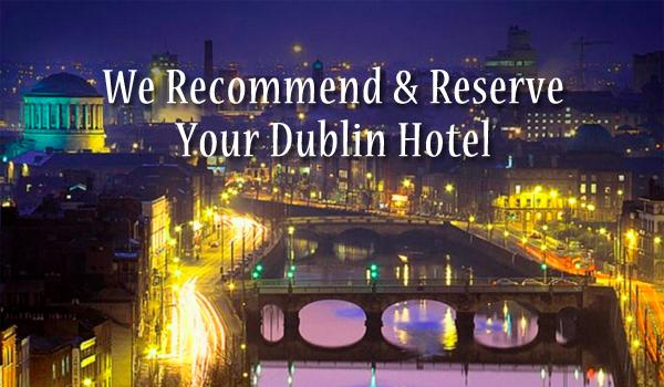 We recommend the best hotels in Dublin to add to your vacation.